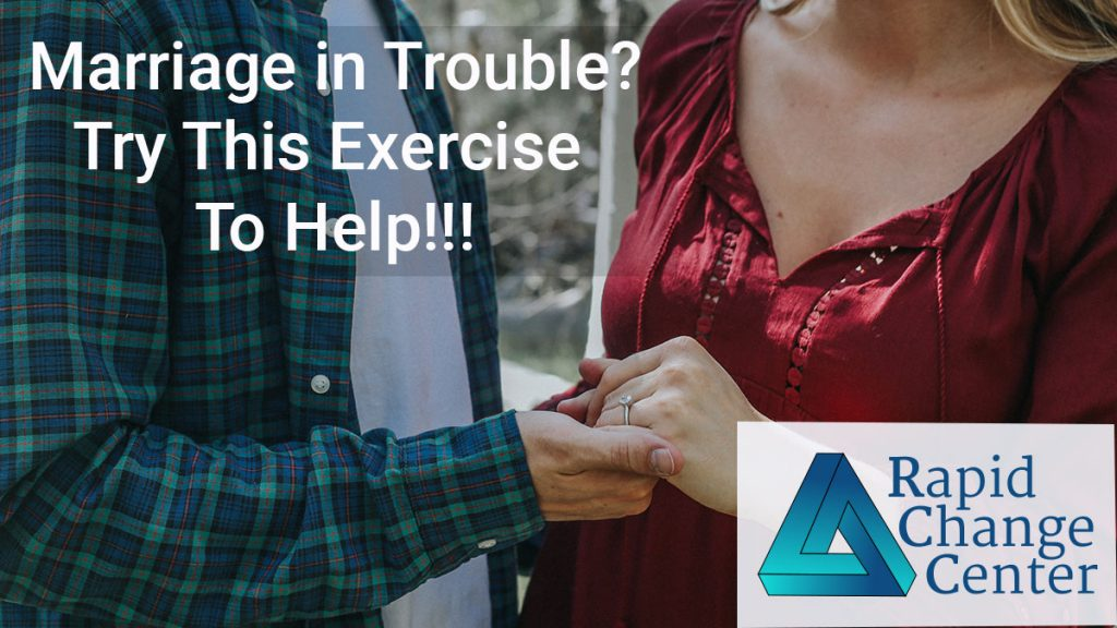 Marriage in Trouble? Try This Exercise to Help!!!